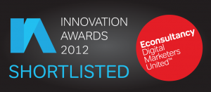 Shortlisted for Econsultancy Innovation Awards 2012
