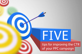 Top five tips for improving the CTR of your PPC campaign
