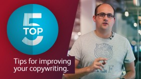 Top 5 tips for more compelling copywriting