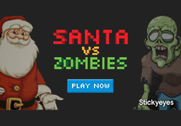 Stickyeyes saves Santa from Zombie apocalypse
