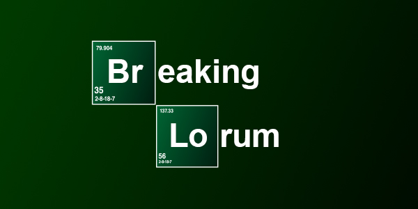 breaking lorum