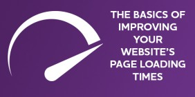 The basics of improving your website's page loading times
