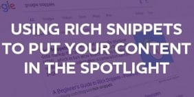 Rich Snippets: How to put your content in the spotlight