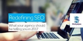 Redefining SEO: What your agency should be telling you