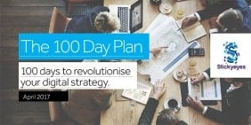 The 100 Day Plan for your digital strategy