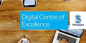 Creating a Digital Centre of Excellence