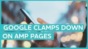 """Google clamps down on """"fake"""" AMP pages"""
