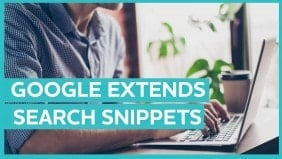 Google extends search snippets and updates Knowledge Panel