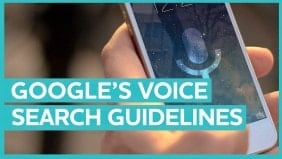 Unpicking Google's Voice Search Guidelines