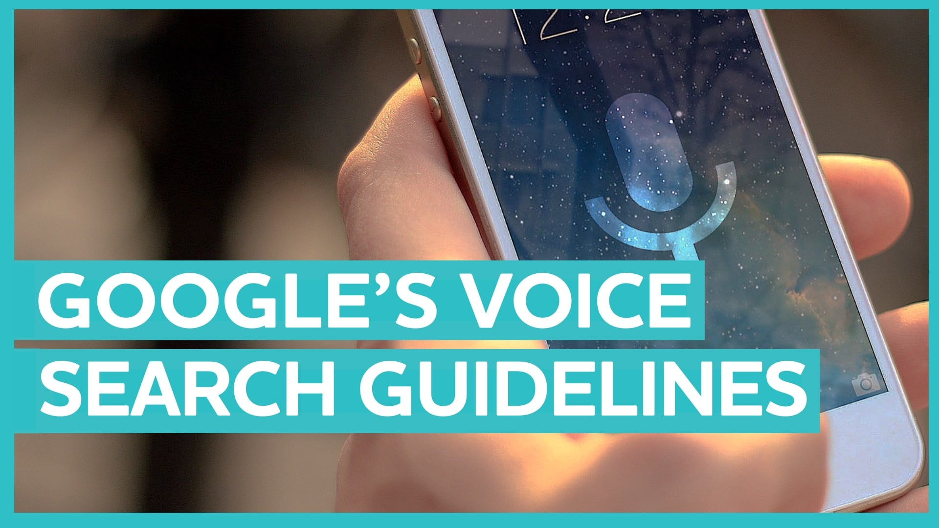 Digital Minute_Google's Voice Search Guidelines