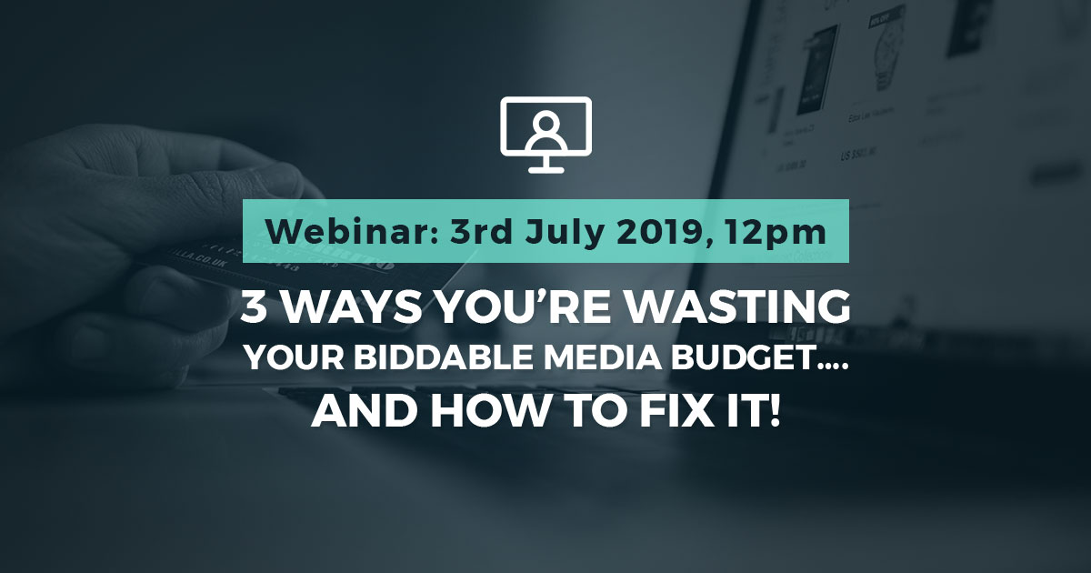3 ways you're wasting your biddable media budget and how to fix them. Webinar: Wednesday 3rd July, 12pm (GMT) Stickyeyes and Smart Insights